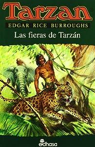 Las fieras de Tarzán III par  Edgar Rice Burroughs