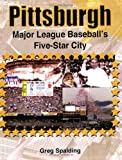 PITTSBURGH: Major League Baseball's Five-Star City