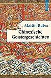Chinesische Geistergeschichten (illustriert) - Chinesische Geister- und Liebesgeschichten (Geschenkbuch Weisheit)
