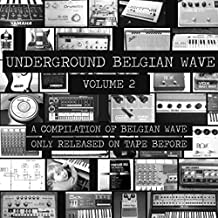 Underground Belgian Wave Vol.2 [Vinyl LP]