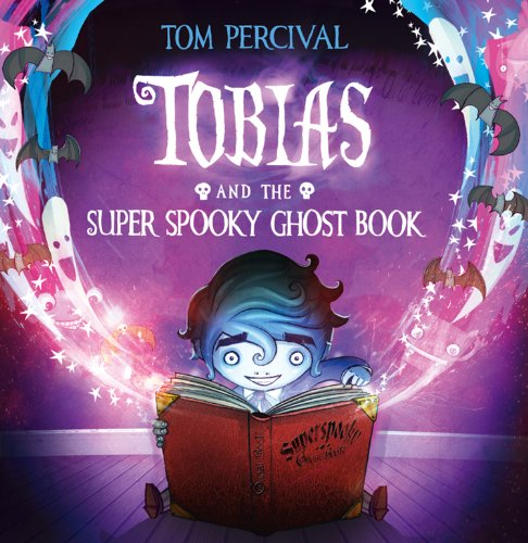 Tobias and the Super Spooky Ghost Book (English Edition)