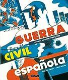 Guerra civil española (Atlas Ilustrado) - Jesús De Andrés Sanz, Jesús Cuéllar Menezo