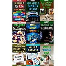 9 books in 1 - Entrepreneurship, E-Commerce, Home-Based Businesses, Small Business, Online Trading, Internet Marketing, Business Writing, Youtube, Binary ... Value And Make Money) (English Edition)