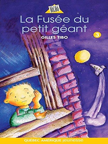 Petit géant 03 - La Fusée du petit géant par Gilles Tibo