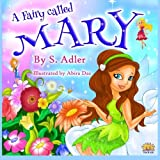 Fairy Called Mary by S Adler (2015-03-08)