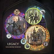 Legacy - Soulsborne Remixed