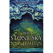The Stone Sky: The Broken Earth, Book 3, THE STUNNING FINALE TO THE DOUBLE HUGO AWARD-WINNING TRILOGY (Broken Earth Trilogy, Band 3)