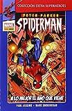 Peter Parker Spiderman. A Lo Mejor El Año Que viene - Número 2 (Extra Superheroes)