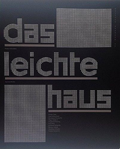 Das leichte Haus: Utopie und Realität der Membranarchitektur (Edition Bauhaus)