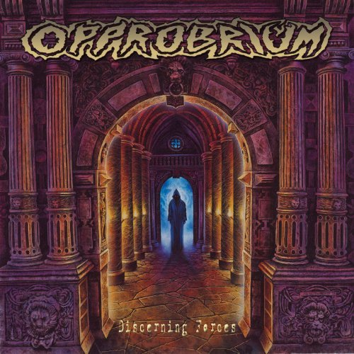 Discerning Forces (Remastered) by Opprobrium (2008-07-15)