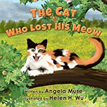 The Cat Who Lost His Meow (English Edition)