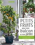 vignette de 'Petits fruits pour mon balcon et mon jardin (Serge Schall)'