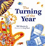The Turning of the Year by Bill Martin Jr (1998-09-01)