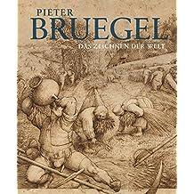 Pieter Bruegel: Das Zeichnen der Welt