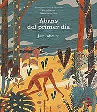 Abans del primer dia par  Juan Carlos Palomino