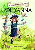 Pollyanna (Om Illustrated Classics)