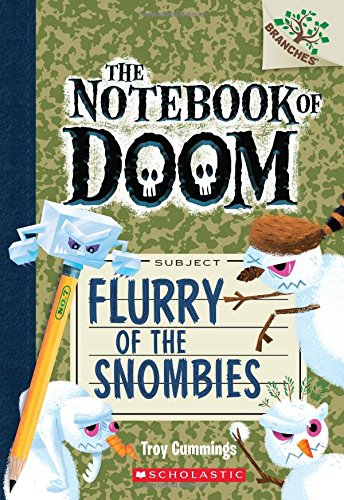 Flurry of the Snombies: A Branches Book (the Notebook of Doom #7) por Troy Cummings