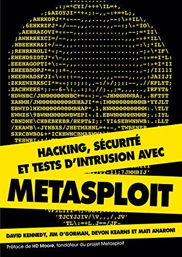 Hacking, sécurité et tests d'intrusion avec Metasploit par David Kennedy