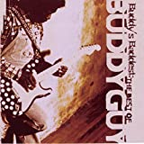 Buddy'S Baddest: the Best of Buddy Guy -