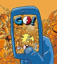 Go!: ¡La parodia más descarada de Pokémon Go! par Jose Fonollosa