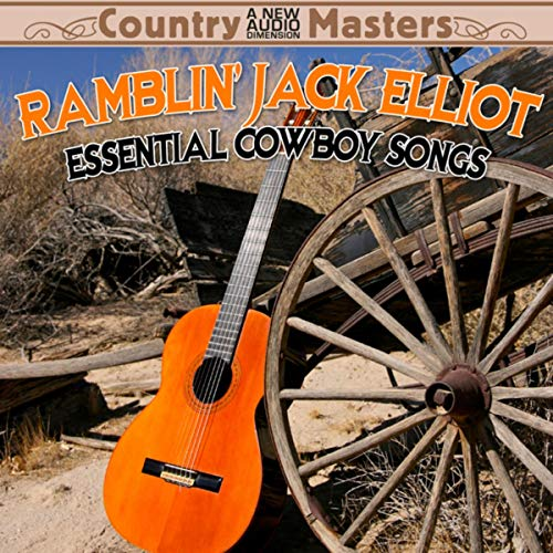 Essential Cowboy Songs - Ramblin Jack Elliot