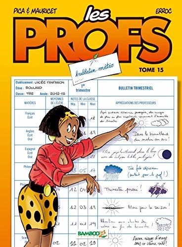 Les Profs - tome 15 - Bulletin mto