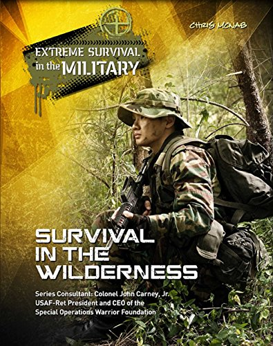 Survival in the Wilderness (Extreme Survival in the Military) Descargar ebooks Epub
