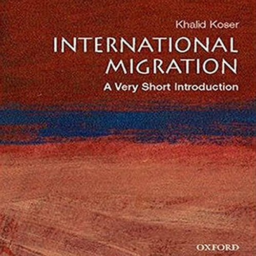 International Migration: A Very Short Introduction (Internationale Migration)