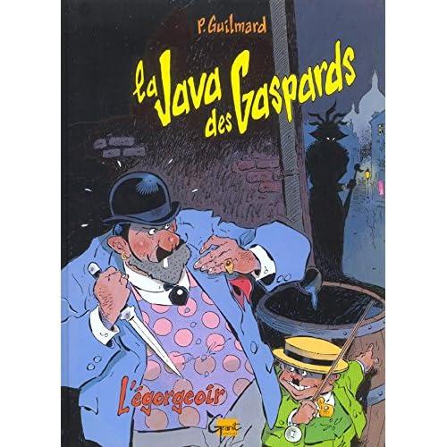 Java des Gaspards, tome 1