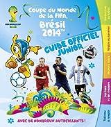 FIFA 2014 - Guide Officiel Junior