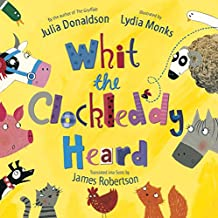 Whit the Clockleddy Heard (What the Ladybird Heard in Scots): What the Ladybird Heard in Scots (Scots Language Edition)