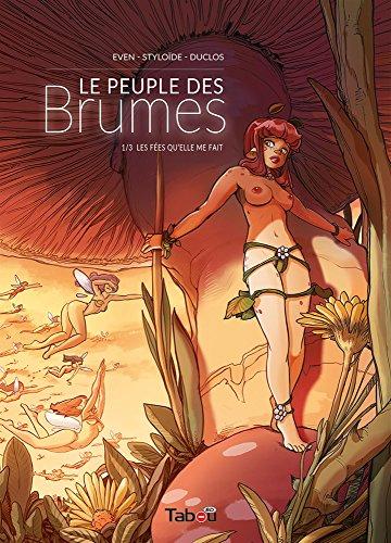Le peuple des brumes, Tome 1 : Les fées qu'elle me fait