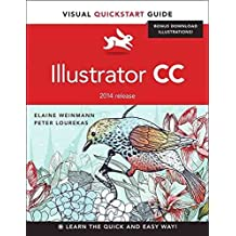 [(Illustrator CC : Visual Quickstart Guide (2014 Release))] [By (author) Elaine Weinmann ] published on (September, 2014)
