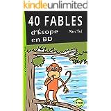40 Fables d'Ésope en BD (French Edition)