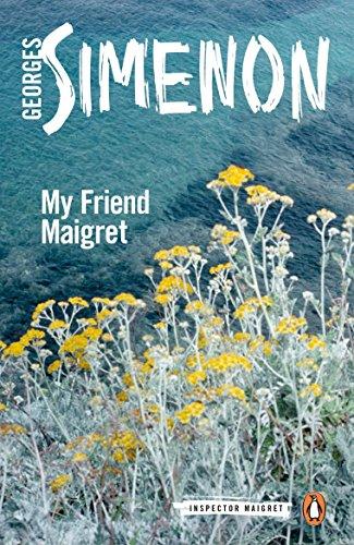 My Friend Maigret. Inspector Maigret 31