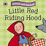 Best Book For 2 Year Old Boys - Little Red Riding Hood: A Touch and Feel Review