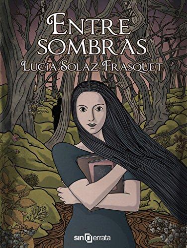 Entre sombras par Lucía Solaz Frasquet
