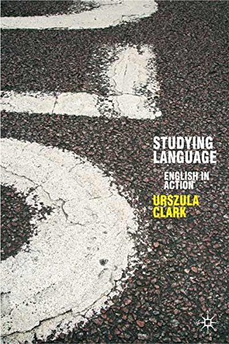Studying Language: English in Action (Perspectives on the English Language)