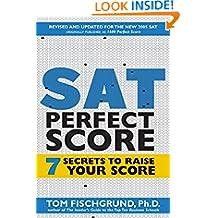 SAT Perfect Score: 7 Secrets to Raise Your Score