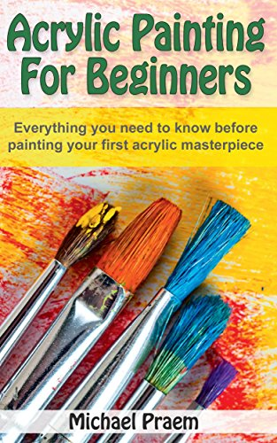 acrylic-painting-for-beginners-everything-you-need-to-know-before-painting-your-first-acrylic-master