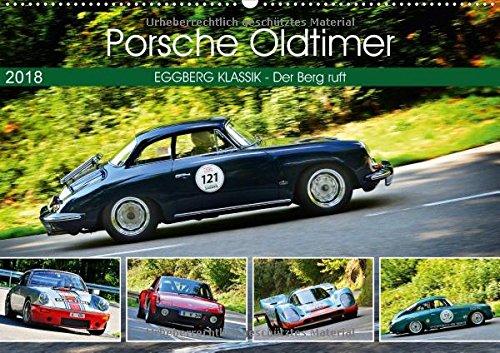 Porsche Oldtimer - EGGBERG KLASSIK - Der Berg ruft (Wandkalender 2018 DIN A2 quer): Der legendäre deutsche Sportwagen am Berg (Monatskalender, 14 Seiten ) (CALVENDO Mobilitaet)