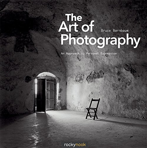 The Art of Photography: An Approach to Personal Expression (Photographic Arts Editions)