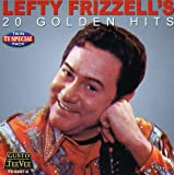 Songtexte von Lefty Frizzell - Lefty's 20 Golden Hits