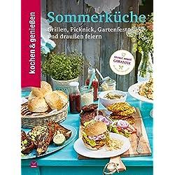 Kochen & Genießen Sommerküche: Grillen, Picknick, Gartenfest und draußen feiern