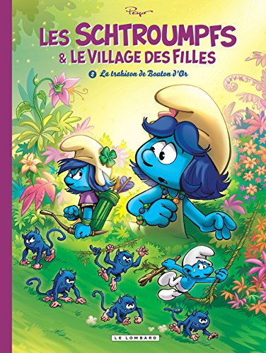 Les Schtroumpfs & le village des filles (2) : La trahison de Bouton d'Or