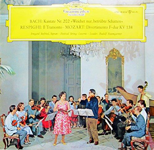 Bach: Kantate Nr. 202 'Weichet nur, betrübte Schatten' / Respighi: Il Tramonto / Mozart: Divertimento F-dur KV 138 [Vinyl LP] [Schallplatte] (Vinyl-schatten)