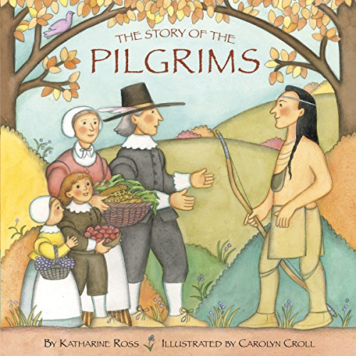 The Story of the Pilgrims (Random House Pictureback Books) por Katharine Ross