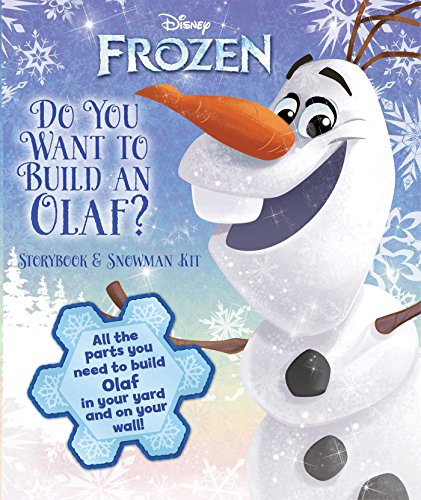 Disney Frozen: Do You Want to Build an Olaf?: Storybook & Snowman (Kit Olaf Kind)