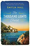 The Thousand Lights Hotel: Escape to Italy in this gorgeous summer read