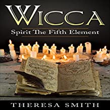 Wicca: Spirit the Fifth Element